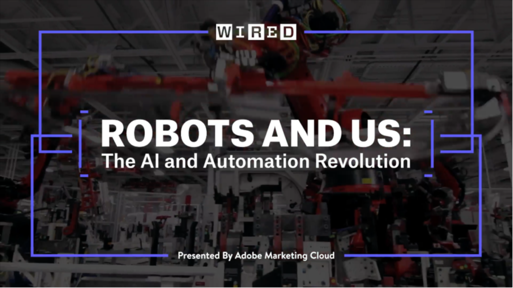 https://www.wired.com/video/2017/05/robots-us-the-future-of-work-in-the-age-of-ai